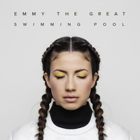 Emmy The Great - Swimming Pool
