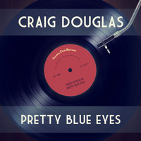Craig Douglas - Pretty Blue Eyes