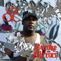O.c. - Smoke and Mirrors (Explicit)