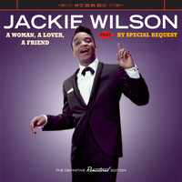 Jackie Wilson - A Woman, A Lover, A Friend + by Special Request (Bonus Track Version)