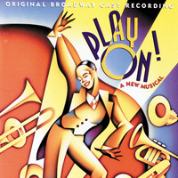 Duke Ellington - Play On! (Original Broadway Cast Recording)
