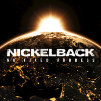 Nickelback - No Fixed Address (Explicit)