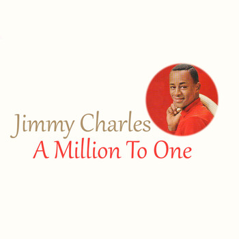 Jimmy Charles - A Million to One