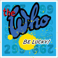 The Who - Be Lucky