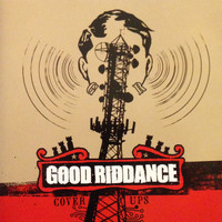 Good Riddance - Cover Ups