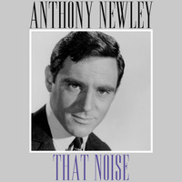 Anthony Newley - That Noise