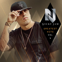 Nicky Jam - Greatest Hits, Vol. 1