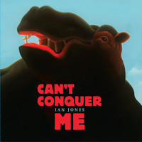 Ian Jones - Can't Conquer Me