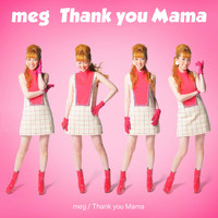 Meg - Thank You Mama