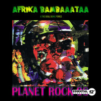 Afrika Bambaataa & The Soul Sonic Force - Planet Rock '98
