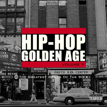 Various Artists - Hip-Hop Golden Age, Vol. 7 (The Greatest Songs Of The 90's [Explicit])