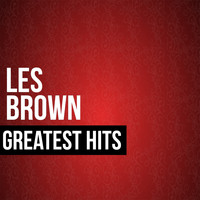 Les Brown - Les Brown Greatest Hits