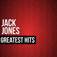 Jack Jones - Jack Jones Greatest Hits