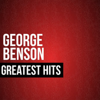 George Benson - George Benson Greatest Hits