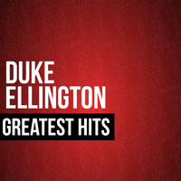 Duke Ellington - Duke Ellington Greatest Hits