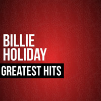 Billie Holiday - Billie Holiday Greatest Hits