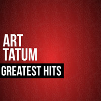Art Tatum - Art Tatum Greatest Hits