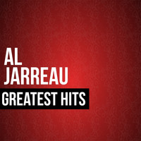 Al Jarreau - Al Jarreau Greatest Hits