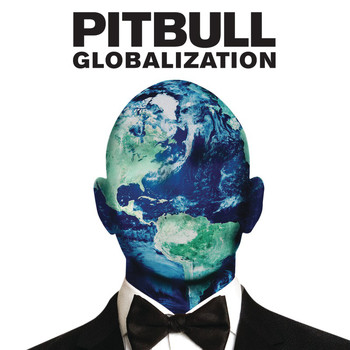 Pitbull - Globalization (Explicit)
