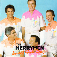The Merrymen - Sweet Fuh Days