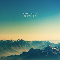 Corciolli - The Tranquility of the Sounds of Nature