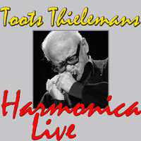 Toots Thielemans - Toots Thielemans Harmonica