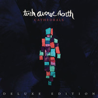 Tenth Avenue North - Cathedrals (Deluxe Edition)