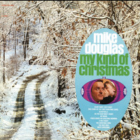 Mike Douglas - My Kind of Christmas