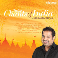 Shankar Mahadevan - Divine Chants of India