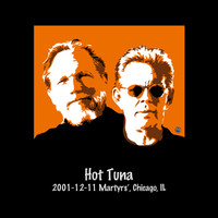 Hot Tuna - 2001-12-11 Martyrs', Chicago, Il (Live)