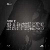 Tmar - Pursuit Of Happiness