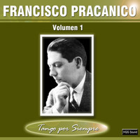 Francisco Pracanico - Volumen 1