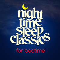 Samuel Barber - Night Time Sleep Classics for Bedtime