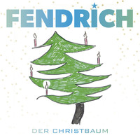 Rainhard Fendrich - Der Christbaum