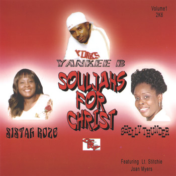 Yankee B, Shelly Thunder, Sistah Roze - Souljahs For Christ