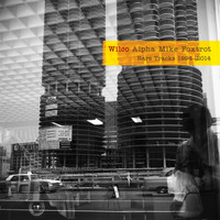 Wilco - Alpha Mike Foxtrot: Rare Tracks 1994 - 2014