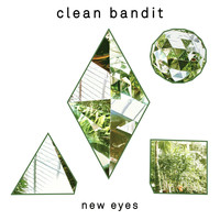 Clean Bandit - New Eyes (Special Edition)