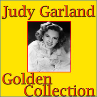 Judy Garland - Golden Collection Vol.1