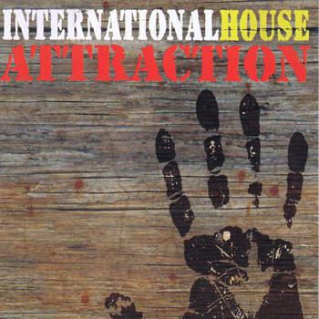 Attraction - International House