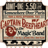 Captain Beefheart And The Magic Band - Live from Paris 1977