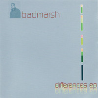 Badmarsh & Shri - Differences - EP