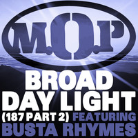 M.O.P. - Broad Daylight (Explicit)