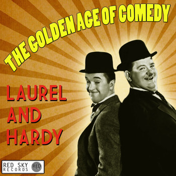 Laurel and Hardy - The Golden Age of Comedy - Laurel & Hardy