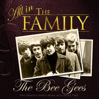 Bee Gees - All in the Family: Bee Gees