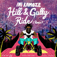 Ini Kamoze - Hill And Gully Ride