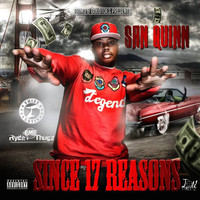 San Quinn - Since 17 Reasons