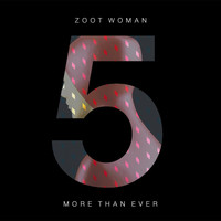 Zoot Woman - More Than Ever