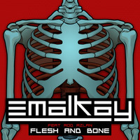 Emalkay - Flesh & Bone EP (feat. Rod Azlan)