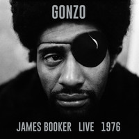 James Booker - GONZO: Live 1976