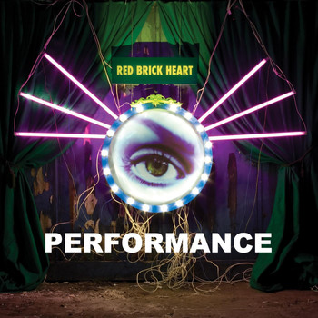 Performance - Red Brick Heart